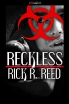 Reckless ebook by Rick R. Reed