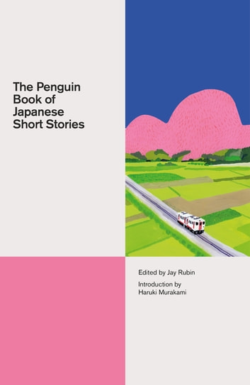 The Penguin Book of Japanese Short Stories ebook by