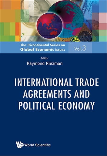 International Trade Agreements And Political Economy Ebook By