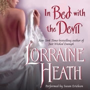 In Bed With the Devil audiobook by Lorraine Heath