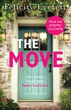 The Move ebook by Felicity Everett