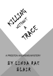 Killing Without A Trace ebook by Linda Rae Blair