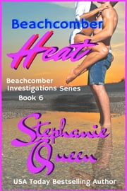 Beachcomber Heat ebook by Stephanie Queen