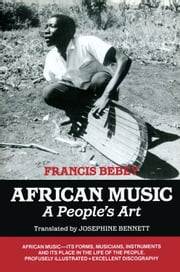 African Music - A People's Art ebook by Francis Bebey