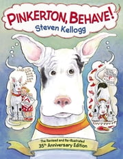 Pinkerton, Behave! ebook by Steven Kellogg