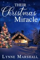 Their Christmas Miracle ebook by