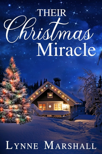 Their Christmas Miracle ebook by Lynne Marshall