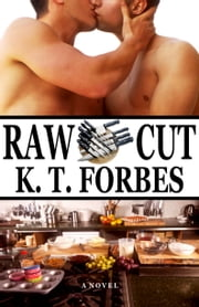 Raw Cut ebook by K. T. Forbes