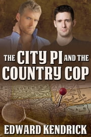 The City PI and the Country Cop ebook by Edward Kendrick