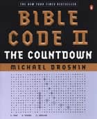 Bible Code II ebook by Michael Drosnin