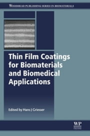 Thin Film Coatings for Biomaterials and Biomedical Applications ebook by Hans J Griesser