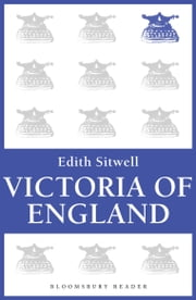 Victoria of England ebook by Edith Sitwell