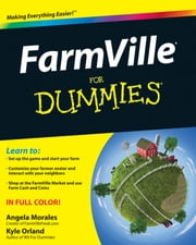 FarmVille For Dummies ebook by Angela Morales,Kyle Orland