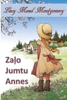 Anne no Zaļo Priekšmetu - Anne of Green Gables, Latvian edition ekitaplar by Lucy Maud Montgomery