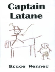 Captain Latane ebook by Bruce Wenner