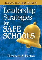 Leadership Strategies for Safe Schools ebook by