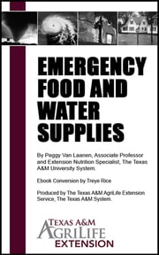Emergency Food and Water Supplies ebook by Texas A&M AgriLife Extension Service