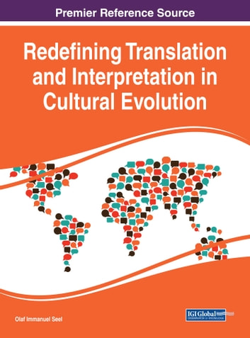 Redefining Translation and Interpretation in Cultural Evolution ebook by