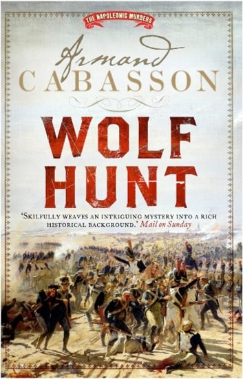Wolf Hunt ebook by Armand Cabasson