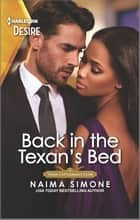 Back in the Texan's Bed - A secret baby reunion romance ebook by Naima Simone