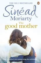 The Good Mother ebook by