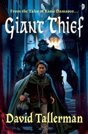 Giant Thief ebook by David Tallerman