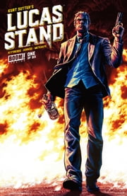 Lucas Stand #1 ebook by Kurt Sutter,Caitlin Kittredge,Jesús Hervás