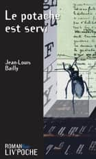Le potache est servi - Un roman noir humoristique ebook by Jean-Louis Bailly