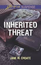 Inherited Threat ebook by Jane M. Choate