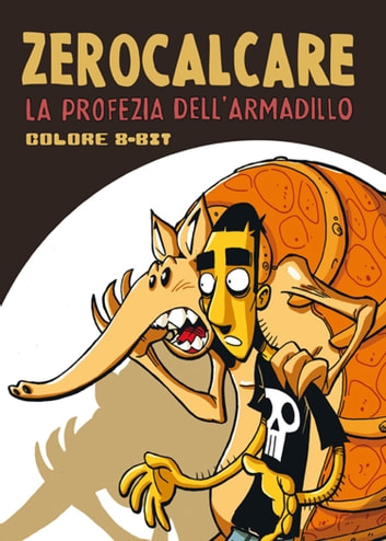 La Profezia dell'Armadillo ebook by Zerocalcare