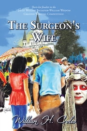 The Surgeon's Wife ebook by William H. Coles