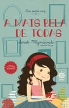 A mais bela de todas - Era outra vez - vol. 1 ebook by Sarah Mlynowski