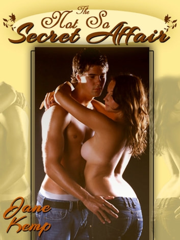 The Not So Secret Affair: A Blackmail Sex Erotic Threesome Short ebook by Jane Kemp