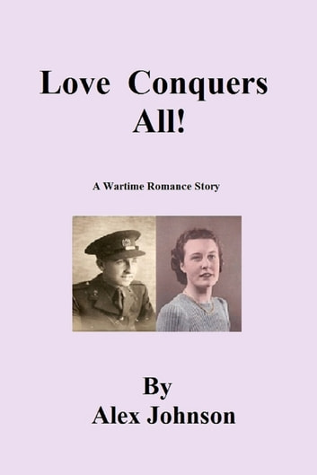 Love Conquers All ebook by Alex Johnson