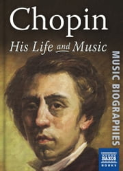 Chopin: His Life and Music ebook by Jeremy Nicholas