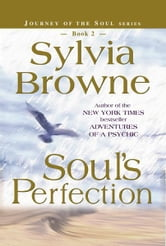 Soul's Perfection ebook by Sylvia Browne