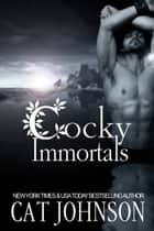 Cocky Immortals ebook by