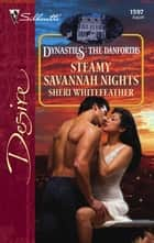 Steamy Savannah Nights ebook by Sheri WhiteFeather