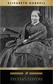 Sylvia's Lovers ebook by Elizabeth Gaskell