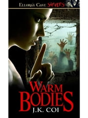 Warm Bodies ebook by J.K. Coi
