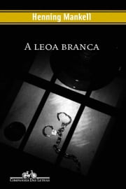 A leoa branca ebook by Henning Mankell