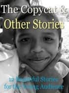 The Copycat and Other Stories ebook by Mary E. Wilkins Freeman