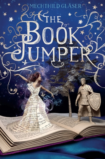 The Book Jumper eBook by Mechthild Gläser