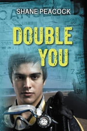 Double You ebook by Shane Peacock