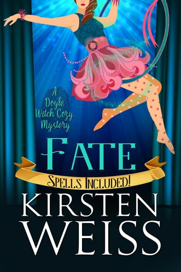 Fate - A Doyle Witch Cozy Mystery ebook by Kirsten Weiss