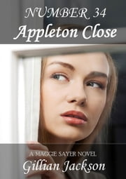Number 34 Appleton Close ebook by Gillian Jackson
