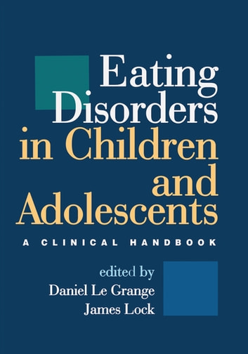Eating Disorders in Children and Adolescents - A Clinical Handbook ebook by