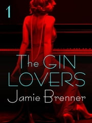 The Gin Lovers #1 ebook by Jamie Brenner