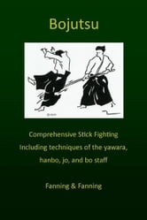 Bojutsu Manual ebook by Stu Fanning
