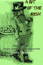 A Bit of the Irish: Book 4 ebook by Vaunda Lynn Gage